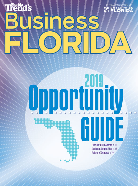 Business Florida: Your 2019 Florida Opportunity Guide